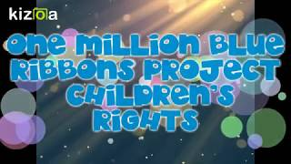 Children's Rights ONE MILLION BLUE RIBBONS