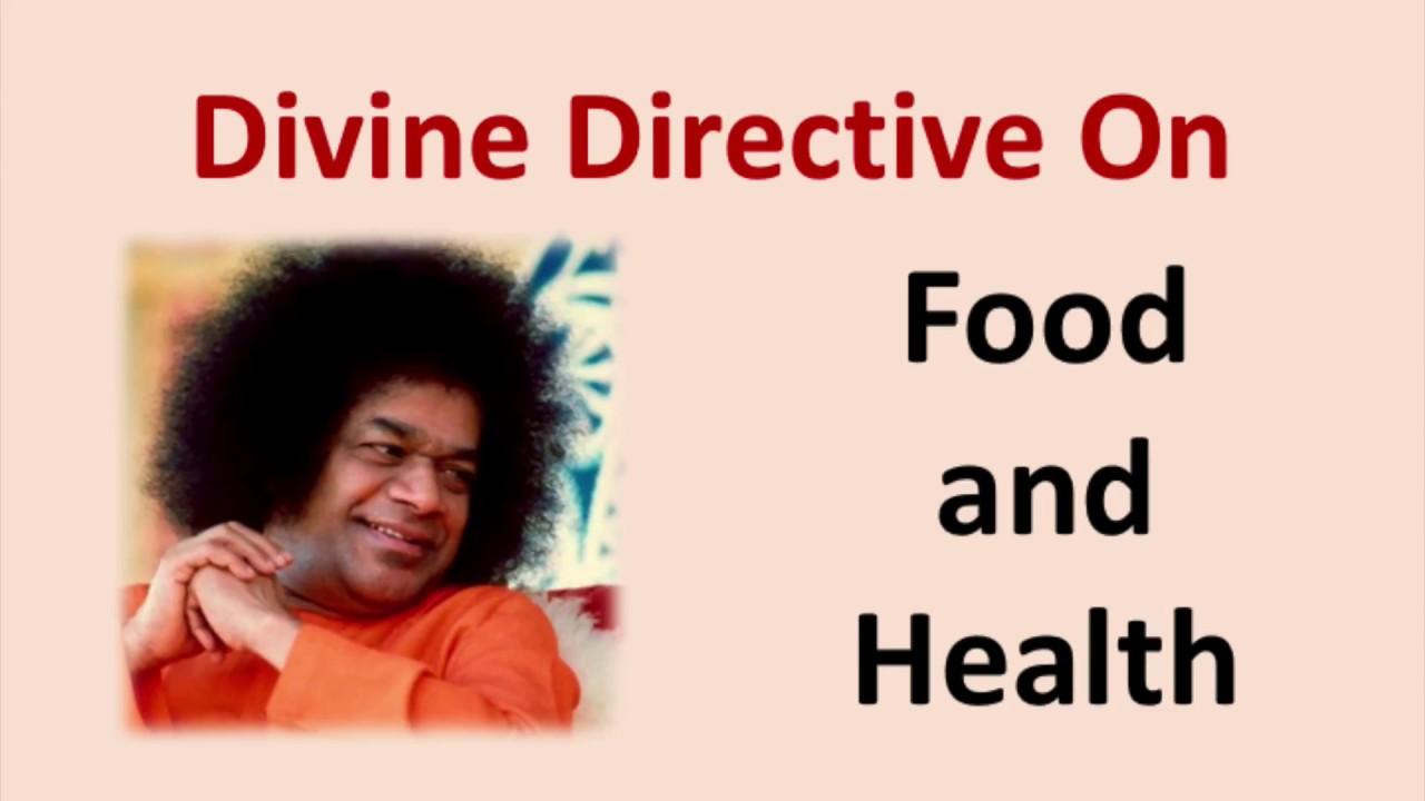 Sathya Sai Baba Directive On Food and Health