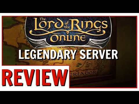 LOTRO: Legendary Server Review | Initial Early Thoughts And Experiences On Anor