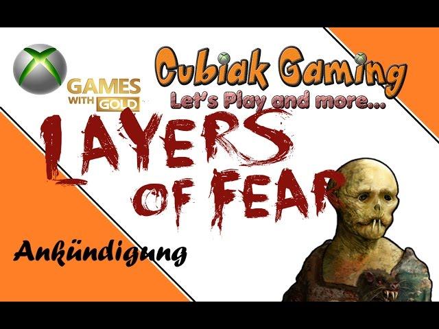 ANKÜNDIGUNG ★ Let's Play Layers of Fear