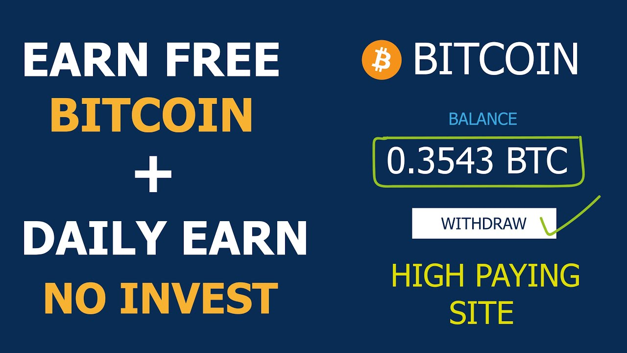 Easy Method To Earn Bitcoin 2020 - High Paying sites With Zero ...