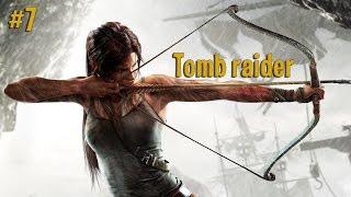 Видео прохождение игры tomb raider [#7]