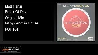 Matt Hanzi - Break Of Day (Original Mix)