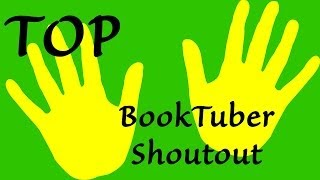 Top 10 : BookTuber Shoutout