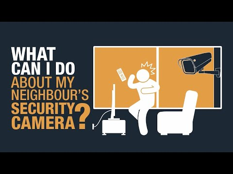 What can I do about my neighbour's security camera? - YouTube