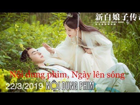 Nội dung, Lịch phát sóng: Tân Bạch Nương Tử Truyền Kỳ (2019)