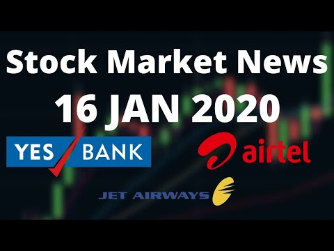 Share Market News 16 JAN 2020 | Yes Bank acquisition, jet ai