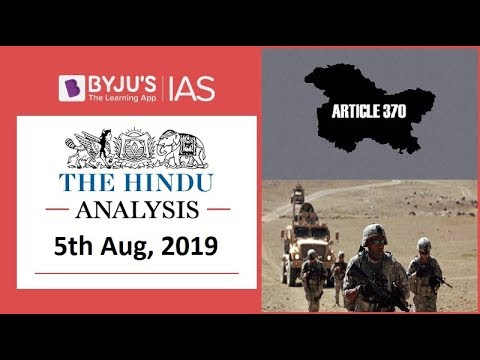 Daily Video Analysis, The Hindu Analysis, 5th August 2019, UPSC
