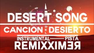 Hillsong Desert Song-Cancion del Desierto (Pista Instrumental) Remix