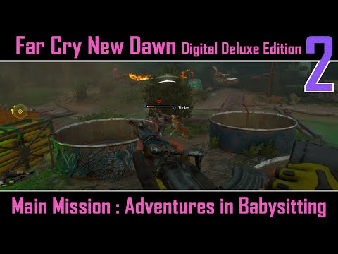 Far Cry New Dawn Deluxe Edition : Main Mission : Adventures in Babysitting : 2 |