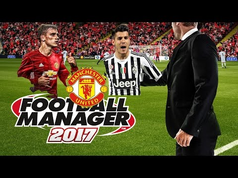 Antoine Griezmann and Alvaro Morata to Manchester United! Football Manger 2017 Episode 1