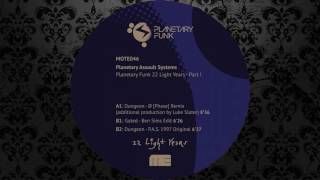 Planetary Assault Systems - Dungeon (Ø [Phase] Remix) [MOTE EVOLVER]