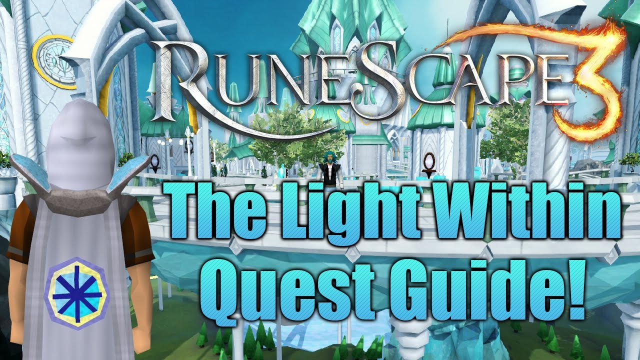 Runescape 3 The Light Within Quest Guide Youtube