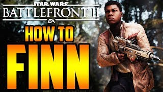 Star Wars Battlefront 2: How to Not Suck - Finn Hero Guide and Review