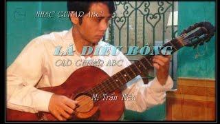 Lá diêu bông - Trần Tiến | Nhạc Guitar ABC
