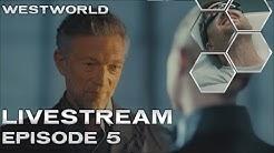 Westworld Season 3 Episode 5 Livestream Discussion