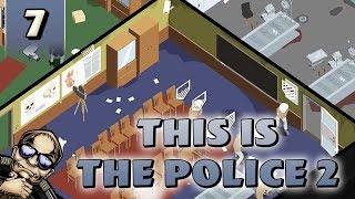 Let's Try: This is the Police 2 - Hostage Situation [Part 7]