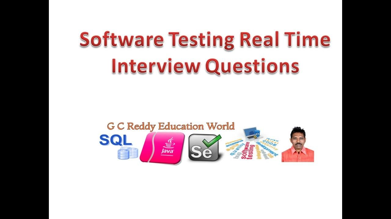 Software Testing Real Time Interview Questions - Software Testing