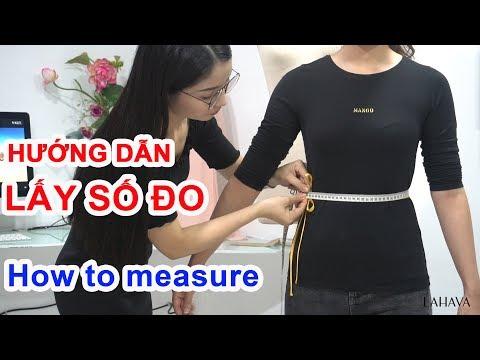 Hướng dẫn cách lấy số đo may áo dài, váy đầm chính xác nhất | LAHAVA