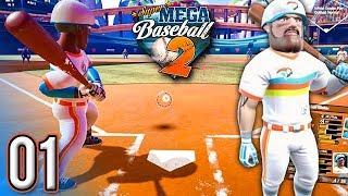 Super Mega Baseball 2 (Ep.1) - Welcome to Our League (LEAGUE TOURNAMENT)