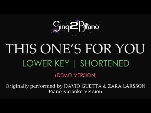 This One's For You (Lower Key - Piano karaoke demo) David Guetta & Zara Larsson