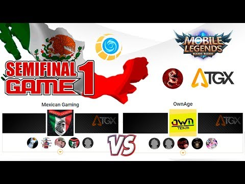 TORNEO DE MEXICO EN TGX - MEXICAN GAMING VS OWNAGE - SEMIFINAL GAME 1 ✪ Mobile Legends: Bang Bang