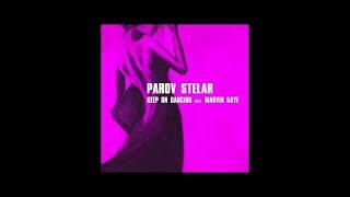 Parov Stelar - Keep On Dancing feat. Marvin Gaye (Joris Delacroix Remix)