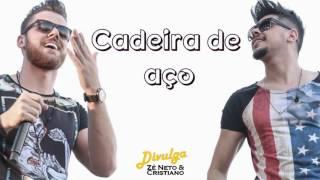 Baixar Zé Neto e Cristiano - Cadeira De Aço (Lançamento 2016)