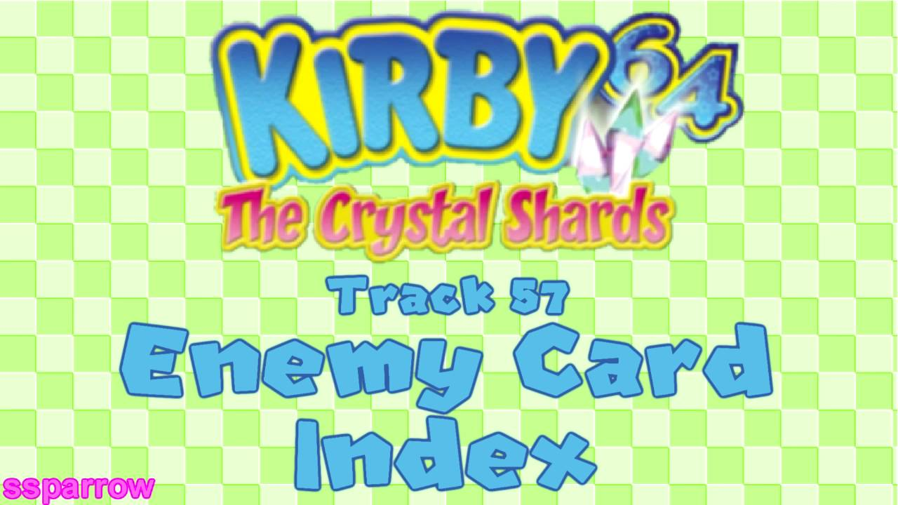 nintendo 64 kirby 64 the crystal shards ost track 57 enemy card index youtube
