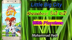 Little Big City Kaise Download Kare?  ll How To Download Little Big City ll