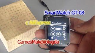 Обзор SmartWath GT-08 [Умные часы для Андроид и IOS]