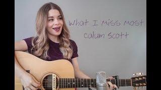 What I Miss Most | Calum Scott | Cover
