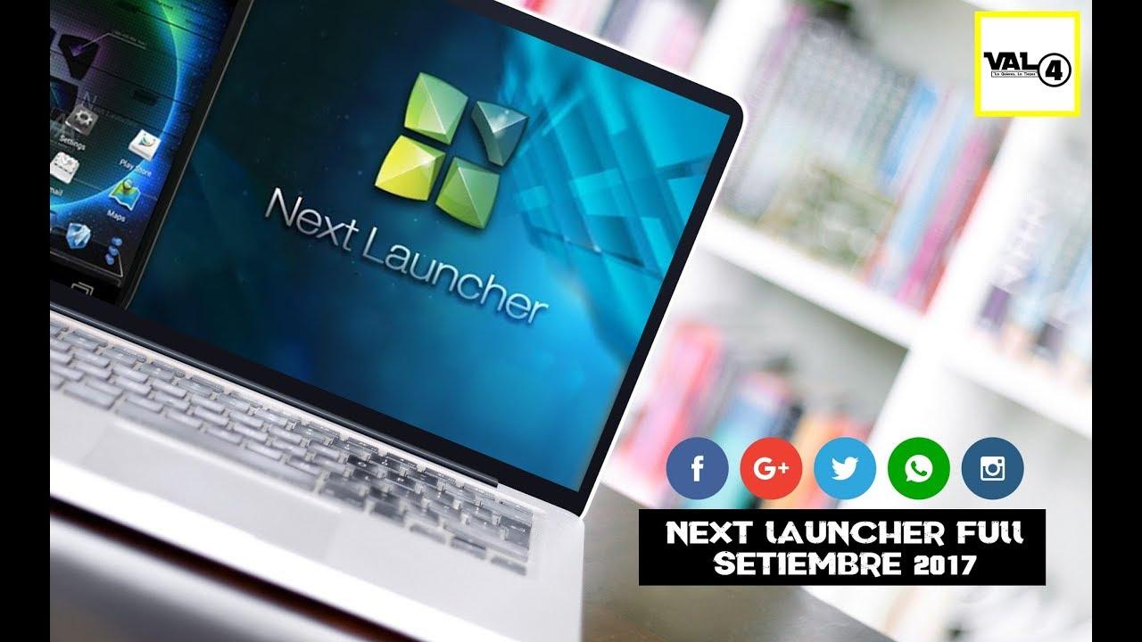 descargar next launcher 3d apk full gratis espanol ultima version
