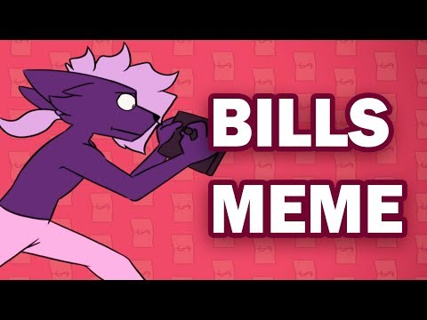 BILLS - Animation Meme