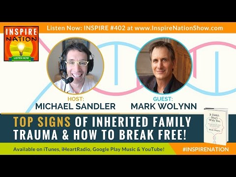 ★ Top Signs of Inherited Family Trauma & How to Break Free! | MARK WOLYNN | It Didn't Start with You