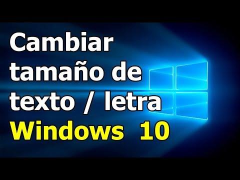 Como cambiar el tamaño de la letra, texto en windows 10 (Aumentar Fuente)