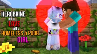 Download HEROBRINE FELL IN LOVE with a HOMELESS & POOR GIRL - Monster School Minecraft Animation Mp3 and Videos