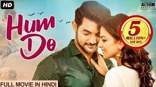 Aadi Saikumar's HUM DO Full Movie Hindi Dubbed   Blockbuster Hindi Dubbed Full Action Romantic Movie Images