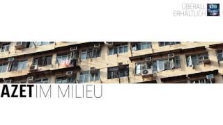 AZET - IM MILIEU prod. by Soundfrontmuzik