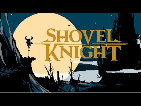 Shovel Knight (PC) - Gameplay/First Impressions!