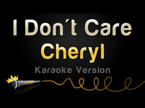 Cheryl - I Don't Care (Karaoke Version)