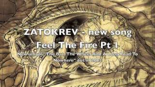 Watch Zatokrev The Fire video