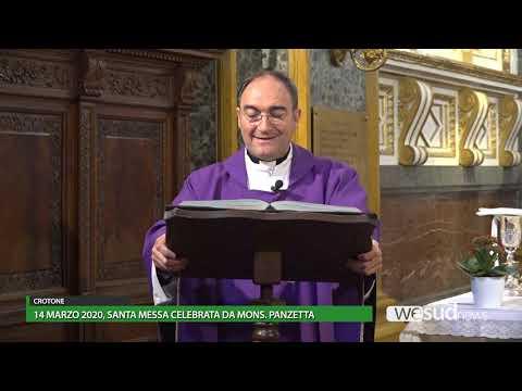 Santa Messa Di Mons  Panzetta Del 14 Marzo 2020
