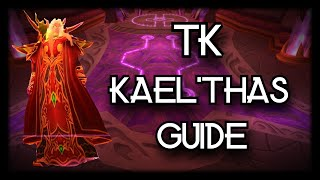 TBC Classic - TĶ Guide - How to kill Kael'thas - In depth with timestamps