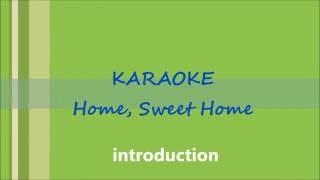 KARAOKE Home Sweet Home