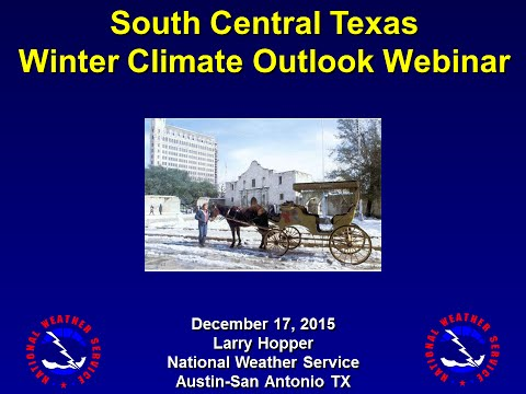South Texas Winter Climate Outlook Briefing