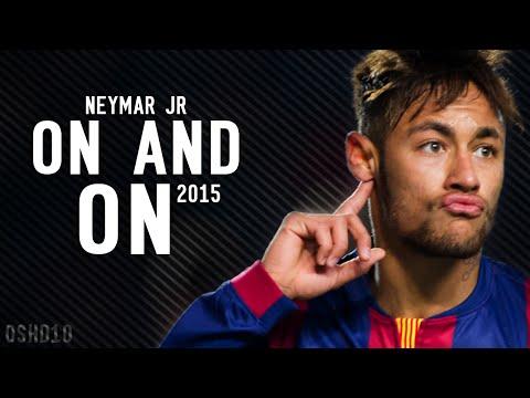 Neymar JR ● On & On   Goals & Skills - 2015