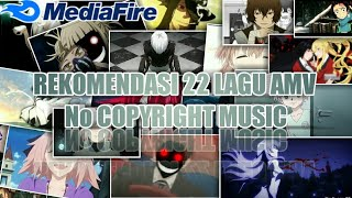 Download Rekomendasi 22 lagu amv no copyright music #KINEMASTER