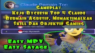 GAMEPLAY TOP 4 CLAUDE KEJU BYCEESH #1trending #game #mlbb
