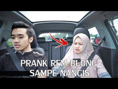 PRANK PACAR REM MOBIL BLONG SAMPE MARAH & MAU NANGIS !